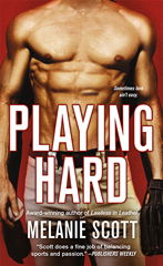Playing Hard by Melanie Scott